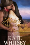 Alma's Mail Order Husband book summary, reviews and download