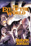 The Eye of the World: the Graphic Novel, Volume Two book summary, reviews and downlod