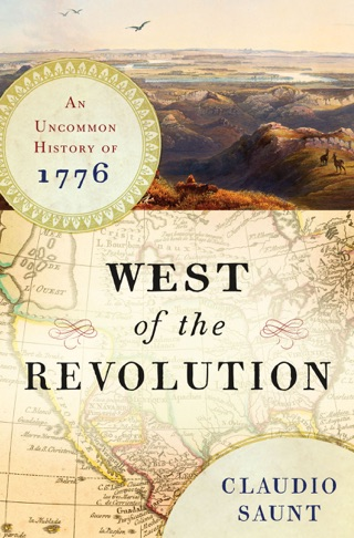 West of the Revolution: An Uncommon History of 1776 E-Book Download
