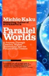 Parallel Worlds book summary, reviews and downlod