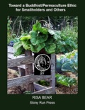 Toward a Buddhist/Permaculture Ethic for Smallholders and Others book summary, reviews and download