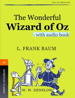 The Wonderful Wizard of Oz - with Audio E-Book Download