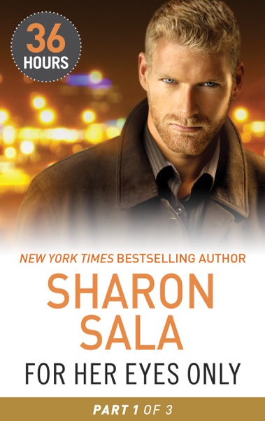 For Her Eyes Only Part 1 by Sharon Sala Book Summary, Reviews and E-Book Download
