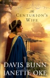 The Centurion's Wife (Acts of Faith Book #1) book summary, reviews and downlod