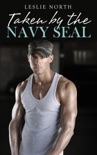 Taken by the Navy SEAL book summary, reviews and downlod
