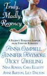Truly, Madly, Regency book summary, reviews and download