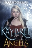 Kaybree Versus the Angels book summary, reviews and download