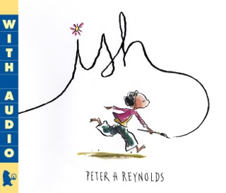 Ish by Candlewick Press, Inc. book summary, reviews and downlod