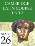 Cambridge Latin Course (4th Ed) Unit 3 Stage 26 book summary, reviews and download