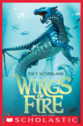 Wings of Fire Book 2: The Lost Heir by Scholastic Inc. book summary, reviews and downlod