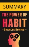 The Power of Habit by Charles Duhigg -- Summary book summary, reviews and downlod