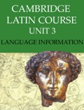 Cambridge Latin Course (4th Ed) Unit 3 Language Information book summary, reviews and downlod