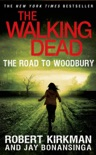The Road to Woodbury book summary, reviews and downlod