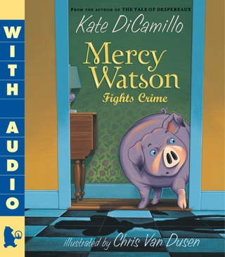 Mercy Watson Fights Crime by Candlewick Press, Inc. book summary, reviews and downlod