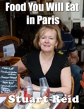 Food You Will Eat In Paris e-book