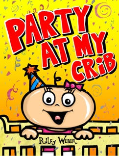 Party At My Crib E-Book Download