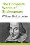 The Complete Works of Shakespeare book summary, reviews and download