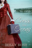 Cross The Ocean book summary, reviews and downlod