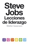 Steve Jobs. Lecciones de liderazgo (Colección Endebate) book summary, reviews and downlod