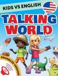 Kids vs English: Talking World (Enhanced Version) book summary, reviews and downlod
