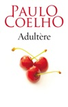 Adultère book summary, reviews and downlod