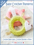 13 Free Baby Crochet Patterns: Crochet Baby Hats, Crochet Booties & More book summary, reviews and download