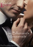 The Billionaire's Masquerade book summary, reviews and downlod