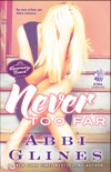 Never Too Far book summary, reviews and downlod
