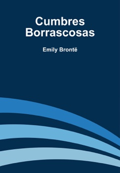 Cumbres Borrascosas Resumen del Libro, Reseñas y Descarga de Libros Electrónicos