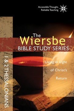 The Wiersbe Bible Study Series: 1 & 2 Thessalonians E-Book Download