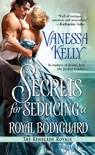 Secrets for Seducing a Royal Bodyguard book summary, reviews and downlod