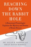 Reaching Down the Rabbit Hole book summary, reviews and download