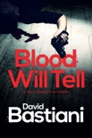 Blood Will Tell: A Short Milo Peretti Mystery book summary, reviews and download