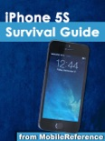 iPhone 5S Survival Guide: Step-by-Step User Guide for the iPhone 5S and iOS 7: Getting Started, Downloading FREE eBooks, Taking Pictures, Making Video Calls, Using eMail, and Surfing the Web book summary, reviews and downlod