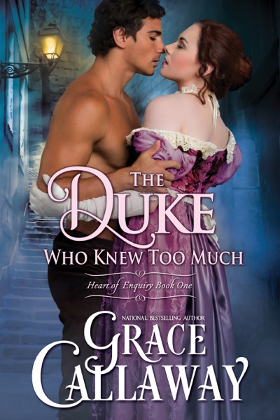 The Duke Who Knew Too Much by Grace Callaway Book Summary, Reviews and E-Book Download