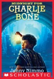Children of the Red King #1: Midnight for Charlie Bone book summary, reviews and download