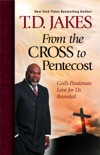 From the Cross to Pentecost book summary, reviews and downlod