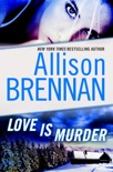 Love Is Murder: A Novella of Suspense book summary, reviews and downlod