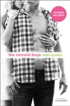 The Vincent Boys -- Extended and Uncut book summary, reviews and downlod