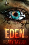 The Eden Trilogy: Omnibus Edition book summary, reviews and downlod