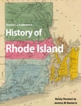 Stephen J Anderson's History of Rhode Island book summary, reviews and download