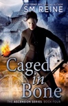 Caged in Bone book summary, reviews and downlod