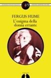 L'enigma della donna errante book summary, reviews and downlod