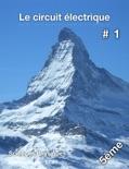 Sciences physiques Chapitre 1 - Le Circuit électrique book summary, reviews and download