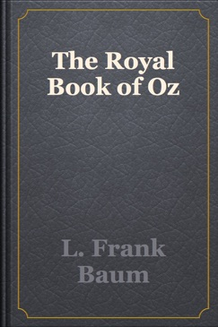 The Royal Book of Oz E-Book Download