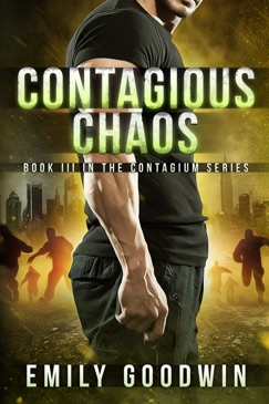 Contagious Chaos (The Contagium Series Book 3) E-Book Download