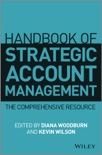 Handbook of Strategic Account Management book summary, reviews and downlod