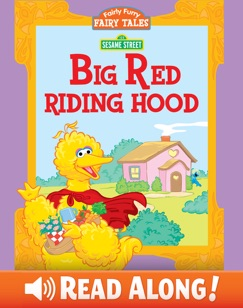 Big Red Riding Hood (Sesame Street) E-Book Download