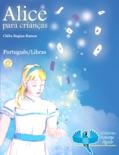 Alice para crianças - Português/Libras book summary, reviews and downlod