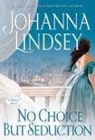 No Choice But Seduction book summary, reviews and downlod